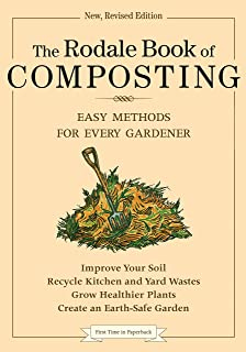 The Rodale Book of Composting: Easy Methods for Every Gardener