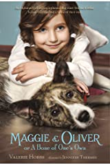 Maggie & Oliver or A Bone of One's Own Kindle Edition