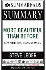 Summary of More Beautiful Than Before: How Suffering Transforms Us by Steve Leder Kindle Edition