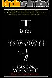 T is for Troglodyte (A-Z of Horror 20)