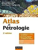 Atlas de pétrologie - 2e éd. - Les minéraux et roches en 86 fiches et 480 photos