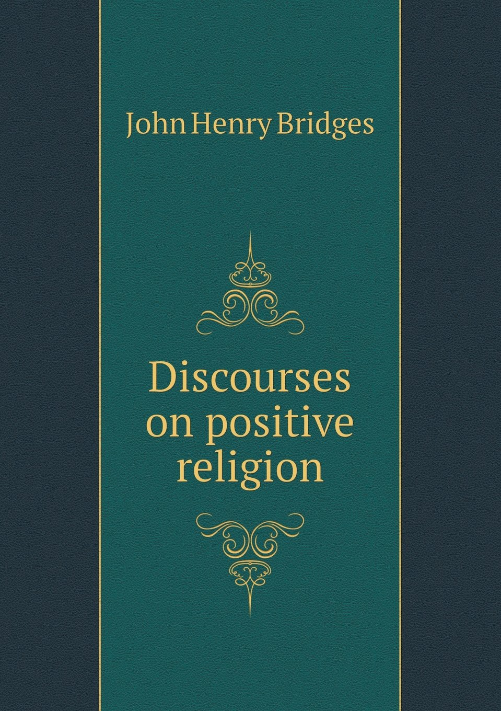 Download Discourses on positive religion pdf