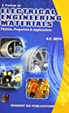 A Course In Electrical Engineering Materials,3/E