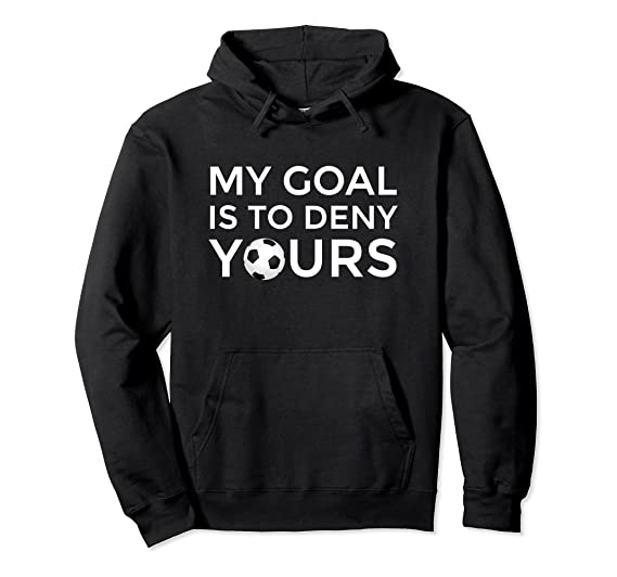 1b1bbc46464 Amazon.com: Goalie, Keeper, Defender, Soccer Hoodie: Clothing