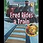 Fred Rides a Train