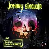 Johnny Sinclair: 02: Beruf: Geisterjäger (Teil 2 von 3)