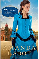 Waiting for Spring (Westward Winds Book #2): A Novel Kindle Edition
