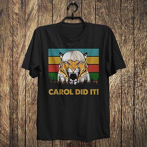 Amazon Com Joe Exotic Tiger King Carol Did It Vintage Shirt