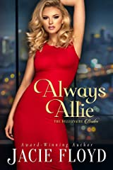 Always Allie (The Billionaire Brides Book 1) Kindle Edition