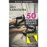 50 Desafios Sexuais Quentes Volume 1 (Neo Kamasutra)