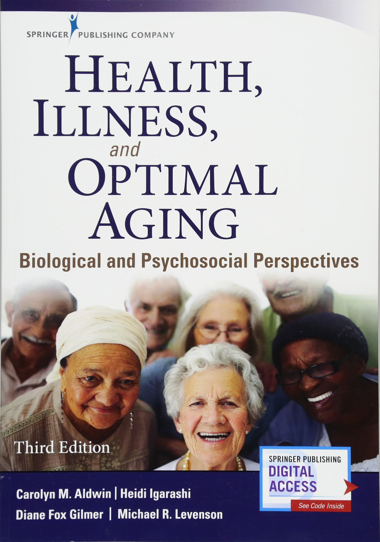 Health, Illness, and Optimal Aging, Third Edition: Biological and Psychosocial Perspectives