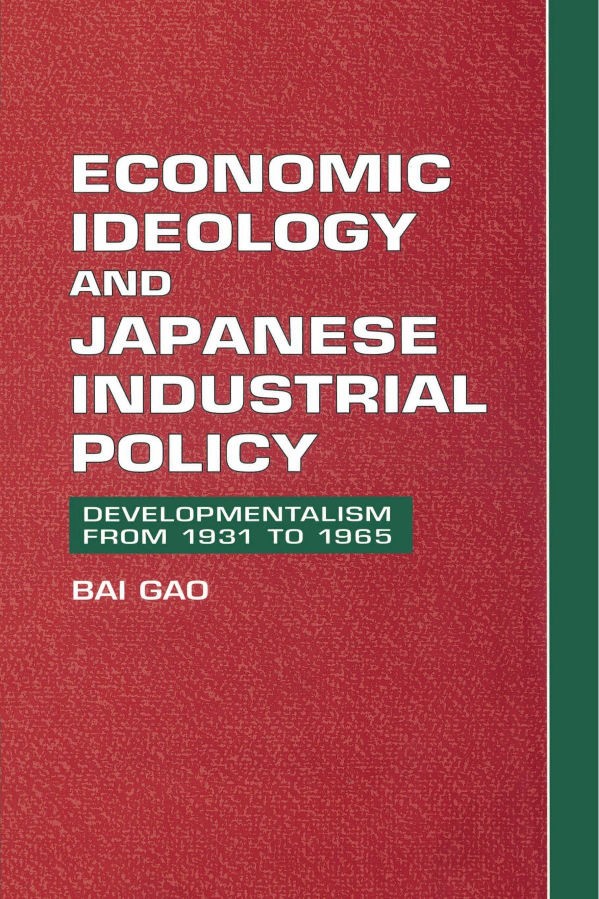 Download Economic Ideology and Japanese Industrial Policy: Developmentalism from 1931 to 1965 pdf epub