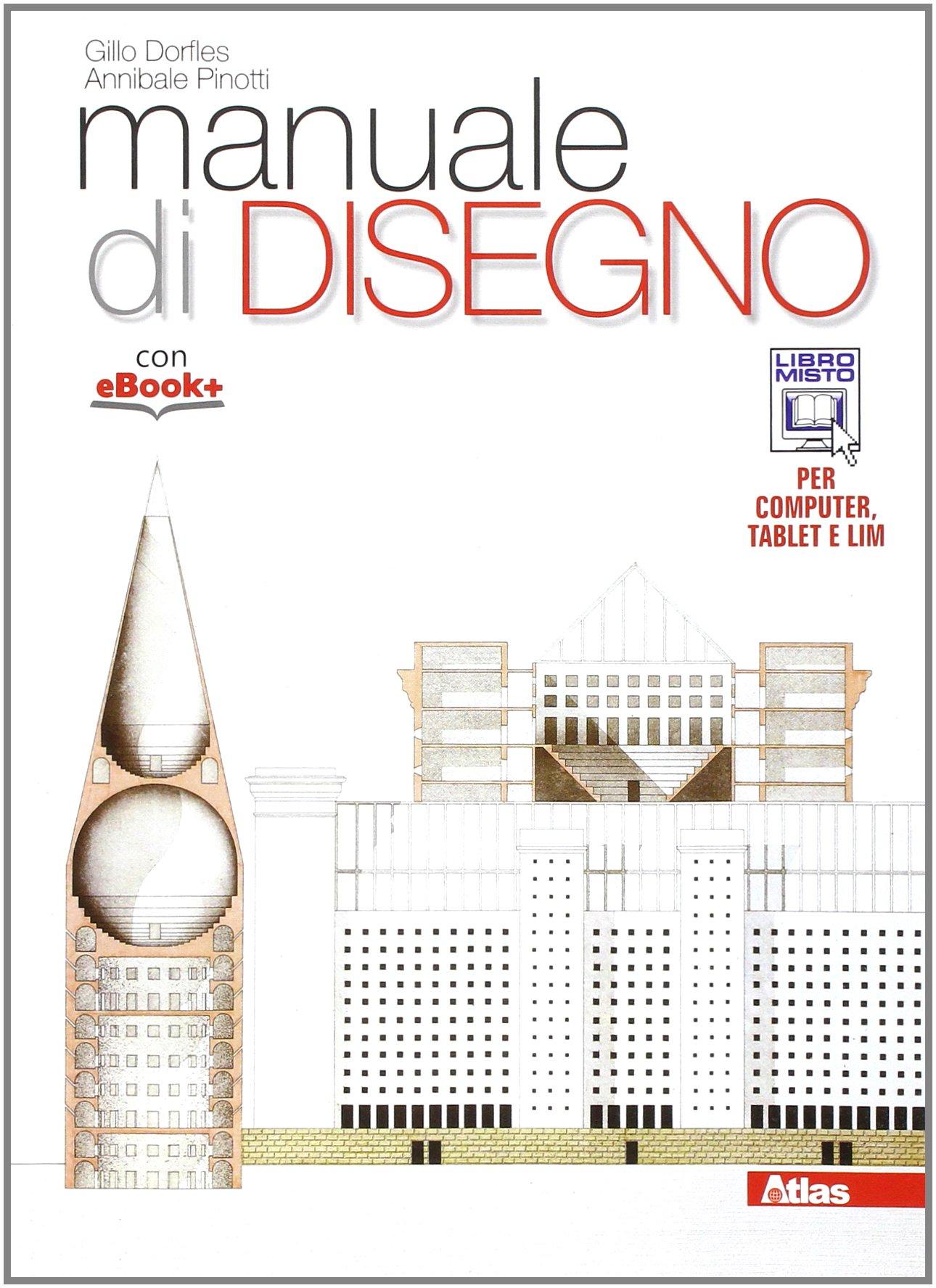 Manuale Di Disegno Architettonico.Amazon It Manuale Di Disegno Per I Licei Con E Book Con