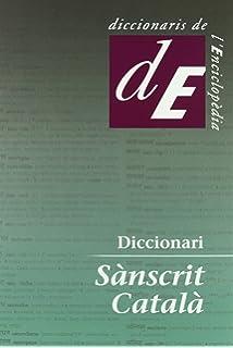 Diccionario sánscrito-español: Mitología, filosofía y yoga ...