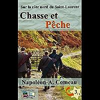 Chasse et Pêche Sur la côte nord du Saint-Laurent No 3 (Illustré) (French Edition)