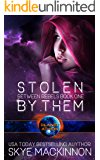 Stolen By Them: Planet Athion Series (Between Rebels Book 1)