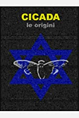 Cicada : La Genesi (Italian Edition) Kindle Edition