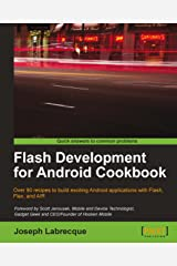 Flash Development for Android Cookbook Kindle Edition