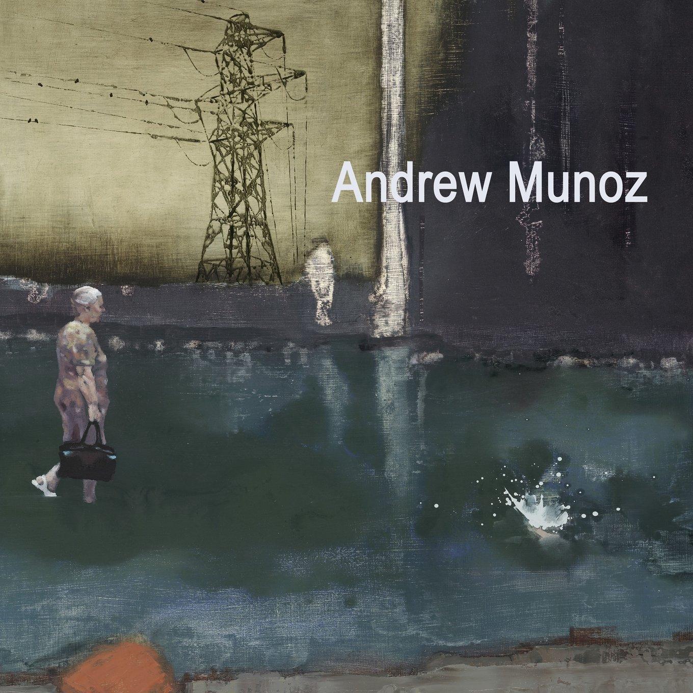 Read Online Andrew Munoz: Paintings 2007 - 2014 (The art of Andrew Munoz) (Volume 3) PDF