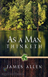 As a Man Thinketh - James Allen[Penguin books] (Annotated)