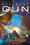 Revenant Gun (Machineries of Empire Book 3)