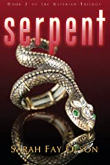 Serpent: Book 2 of the Asterian Trilogy Kindle Edition