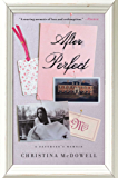 After Perfect: A Daughter's Memoir