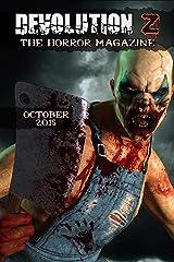 Devolution Z: The Horror Magazine October 2015 Kindle Edition