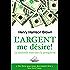 L'argent me désire! (Développement personnel)