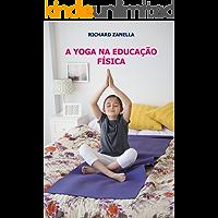 A Yoga na Educação Física