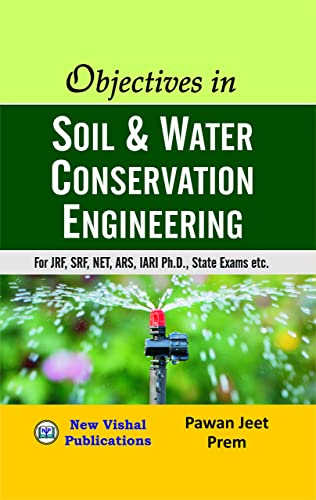 Objectives in Soil and Water Conservation Engineering