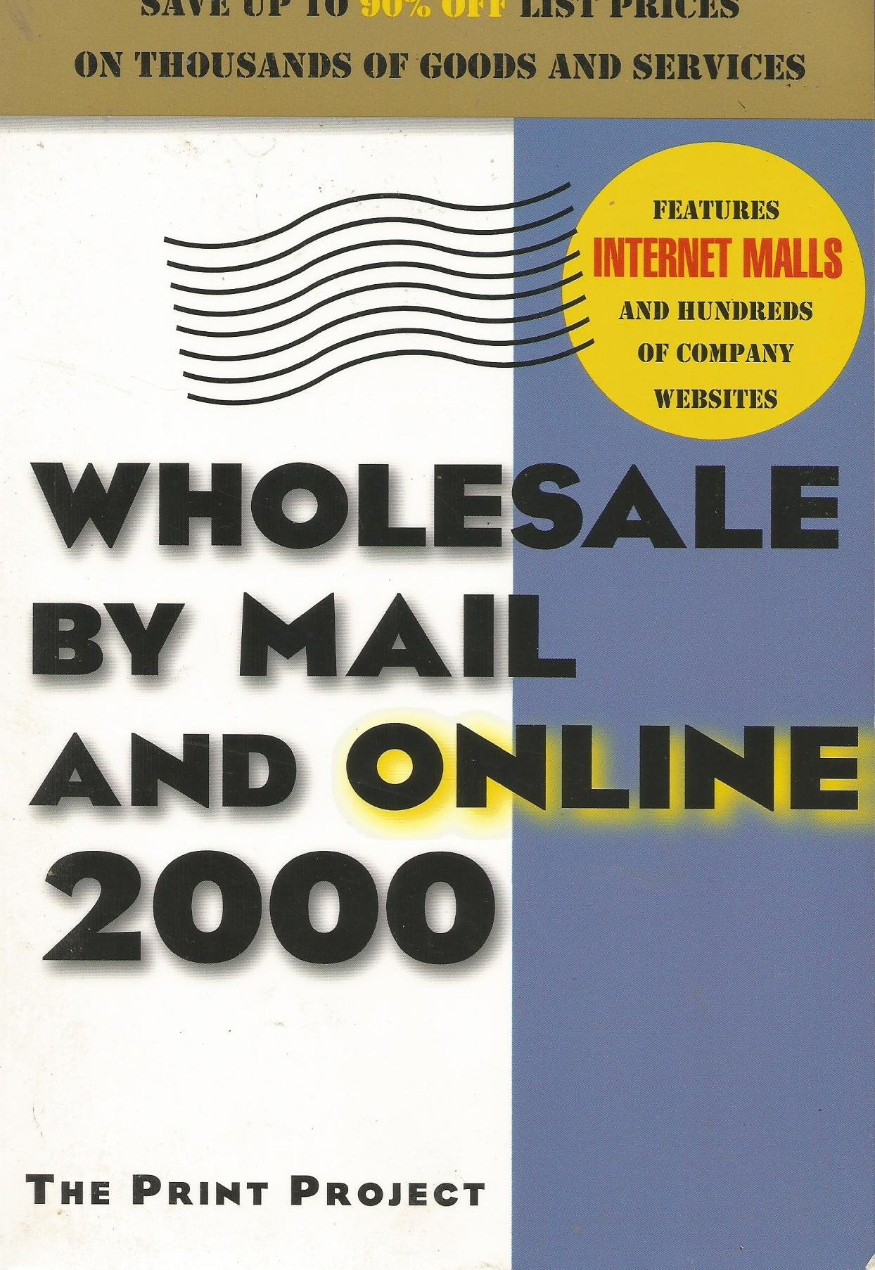 Download Wholesle by Mail and OnLine (The Print Project) PDF