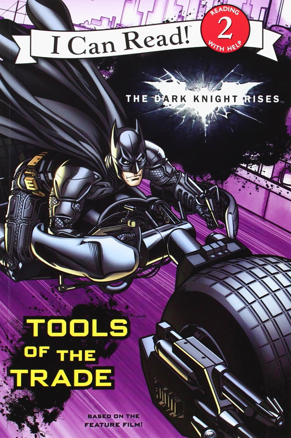 The Dark Knight Rises: Tools of the Trade (I Can Read Book 2)