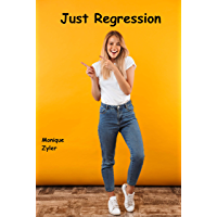Just Regression (English Edition)