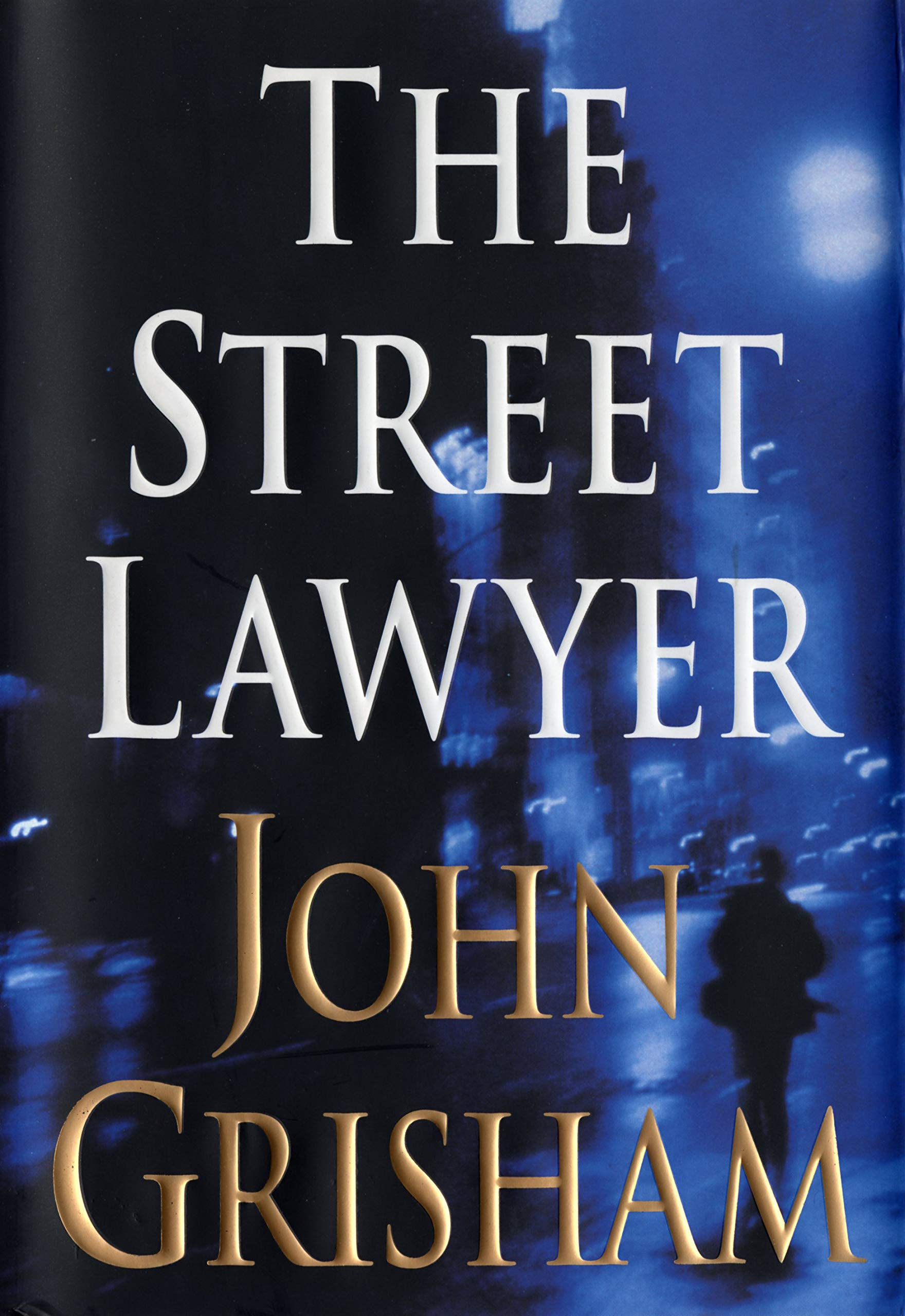 Amazon fr - The Street Lawyer: A Novel - John Grisham - Livres