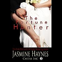 The Fortune Hunter: Castle Inc, Book 1