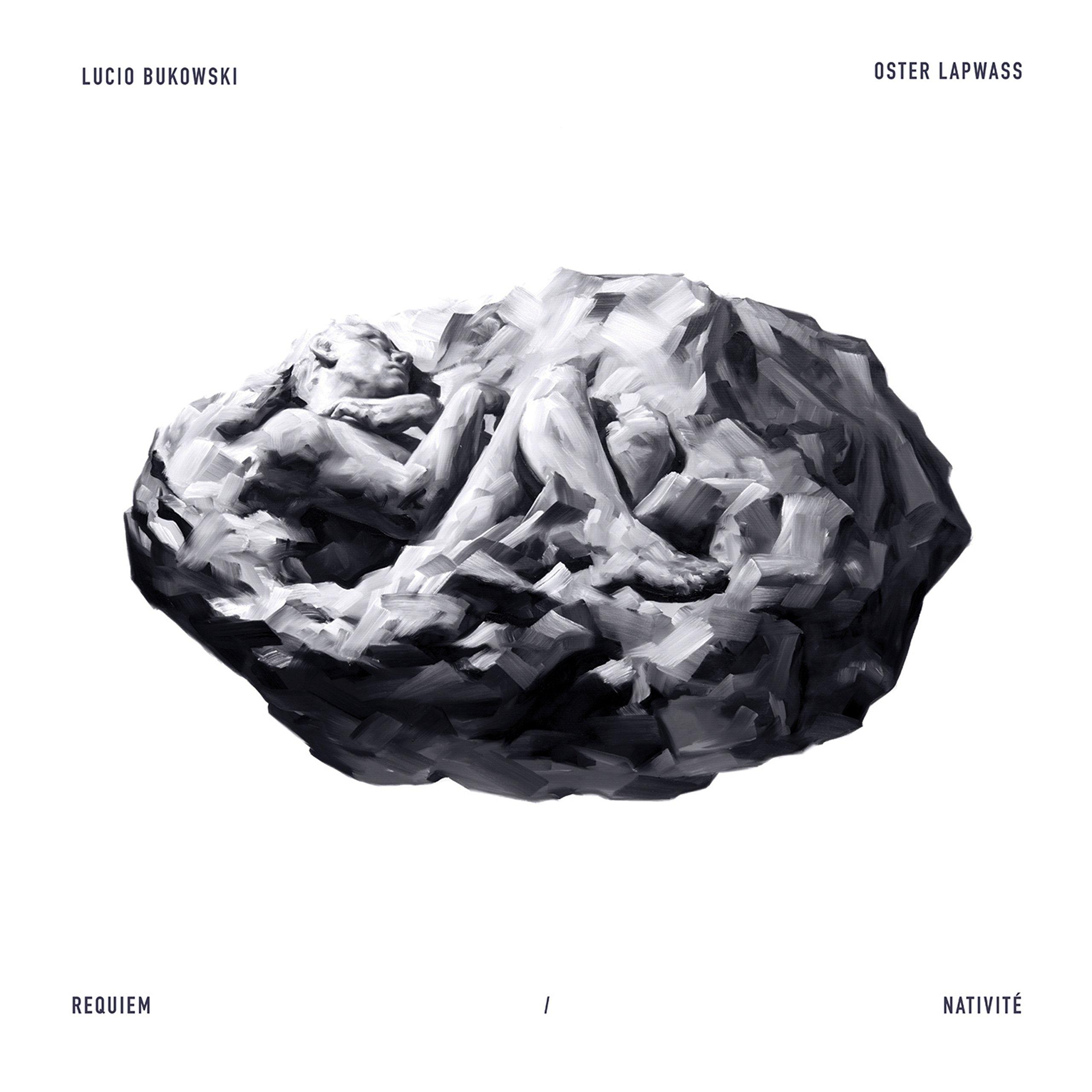 Lucio Bukowski et Oster Lapwass - Requiem / Nativite (2017) [FLAC] Download