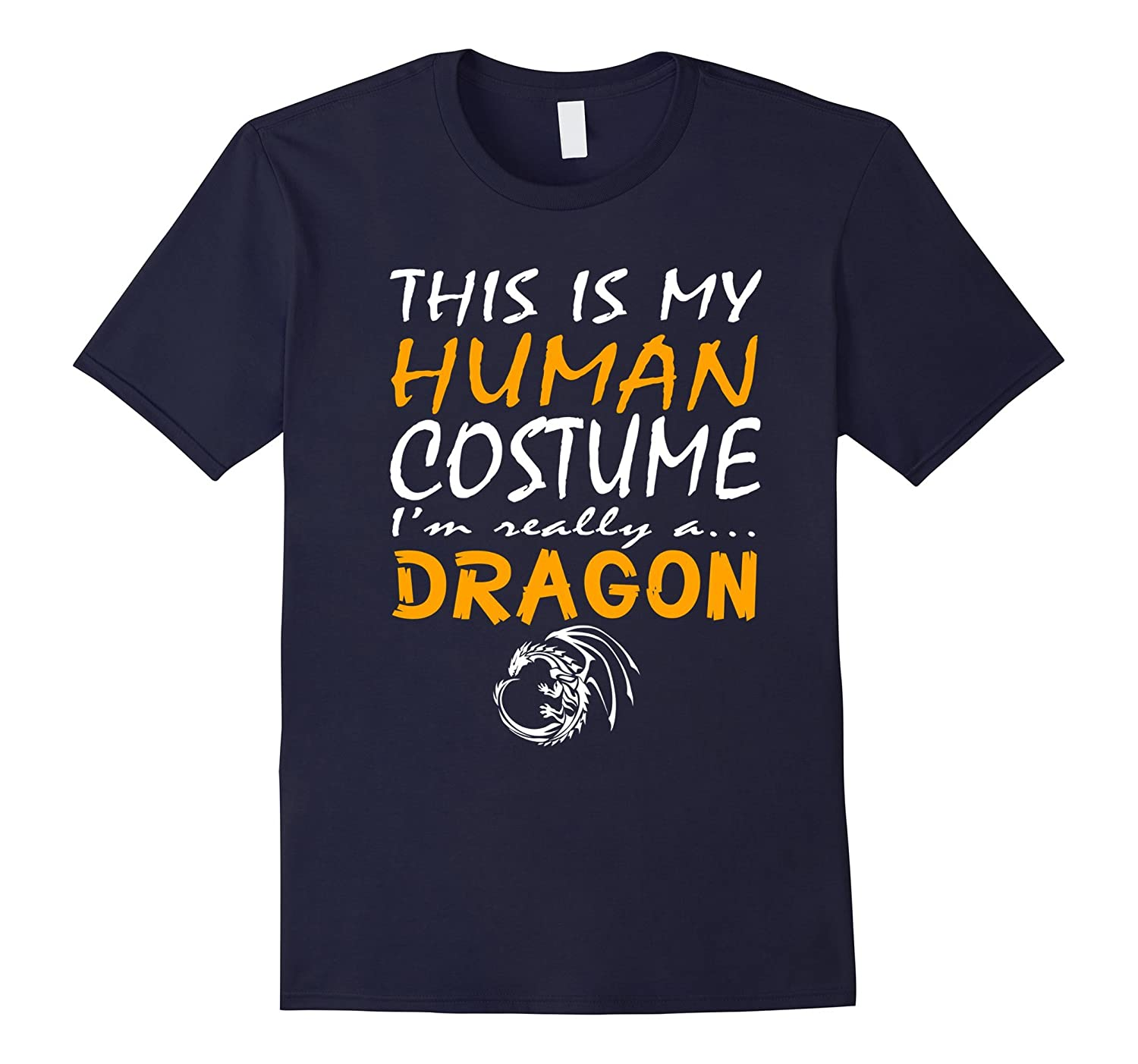 Dragon | This Is My Human Costume Halloween T-Shirt-T-Shirt
