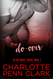 The Do-Over (Extra Credit Book 2)