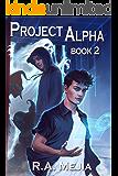 Project Alpha: Book 2 (Project Alpha series)