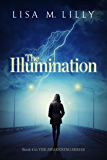 The Illumination (The Awakening Series Book 4)