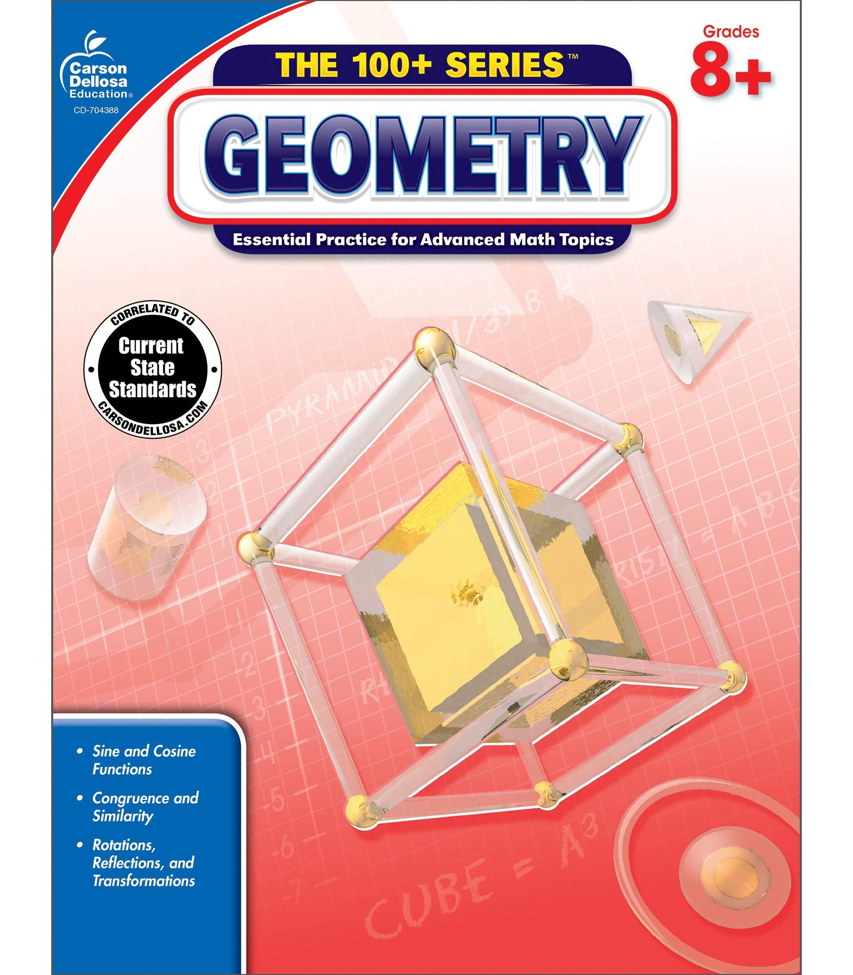 Geometry, Grades 8 - 10 (The 100+ SeriesTM): Carson-Dellosa