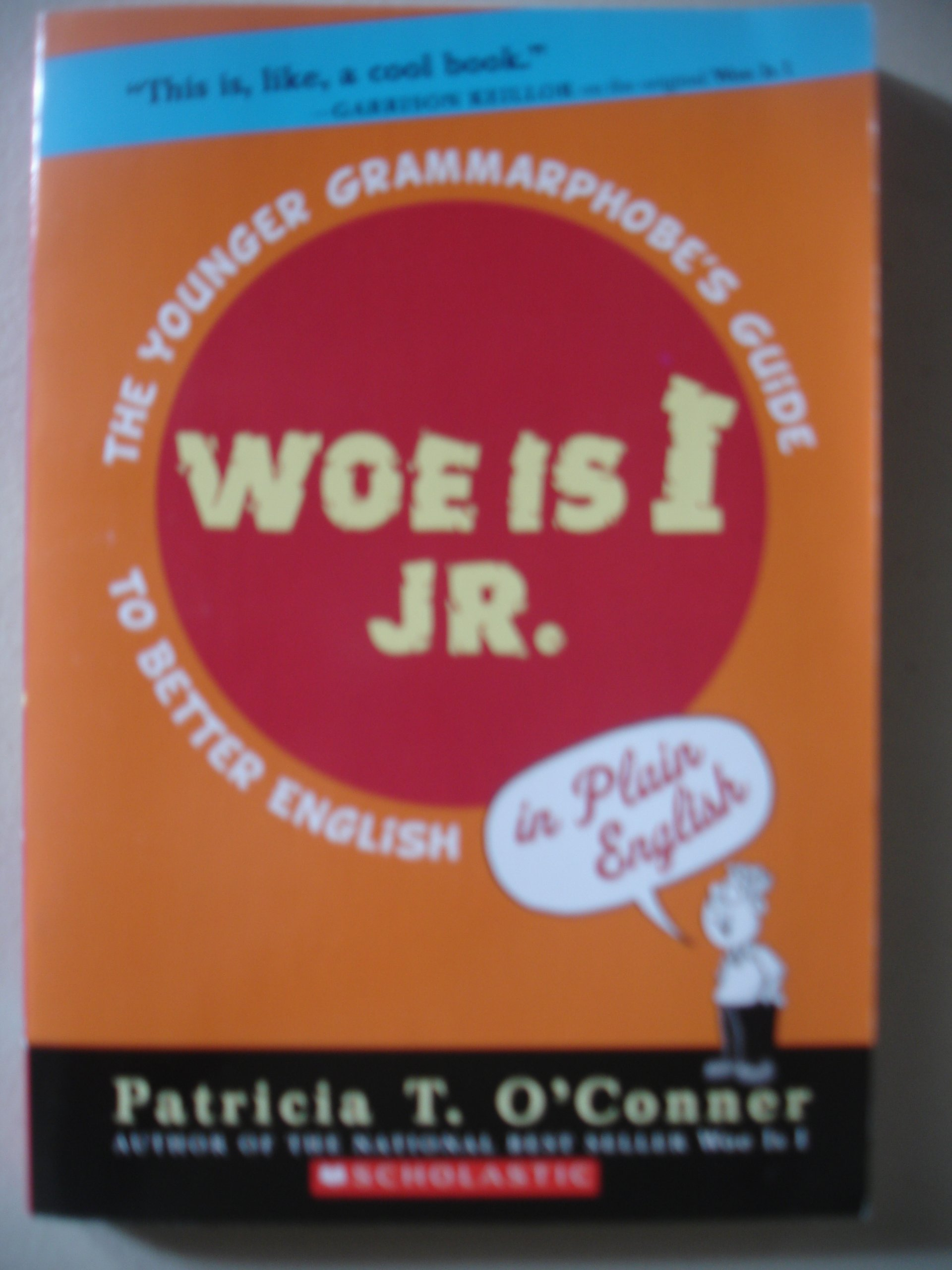 Read Online Woe is I Jr.: The Younger Grammarphobe's Guide to Better English PDF