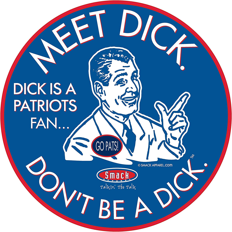 Dont be a D!ck Buffalo Football Fans Anti-Patriots Royal T- Shirt Sm-5X or Sticker
