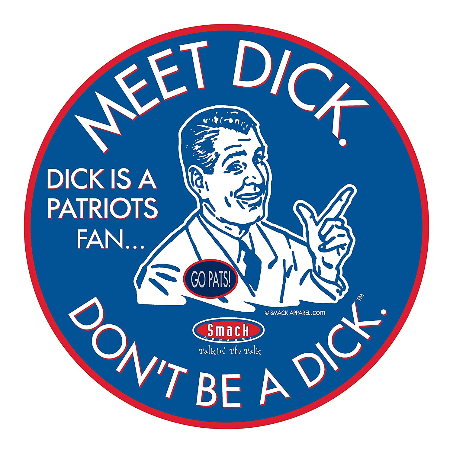 Dont be a D!ck Buffalo Football Fans Anti-Patriots Royal T- Shirt Sm-5X or Sticker