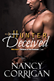 Hunter Deceived: Children of the Damned: Calan (Huntsman of the Devil) (Wild Hunt Book 2)