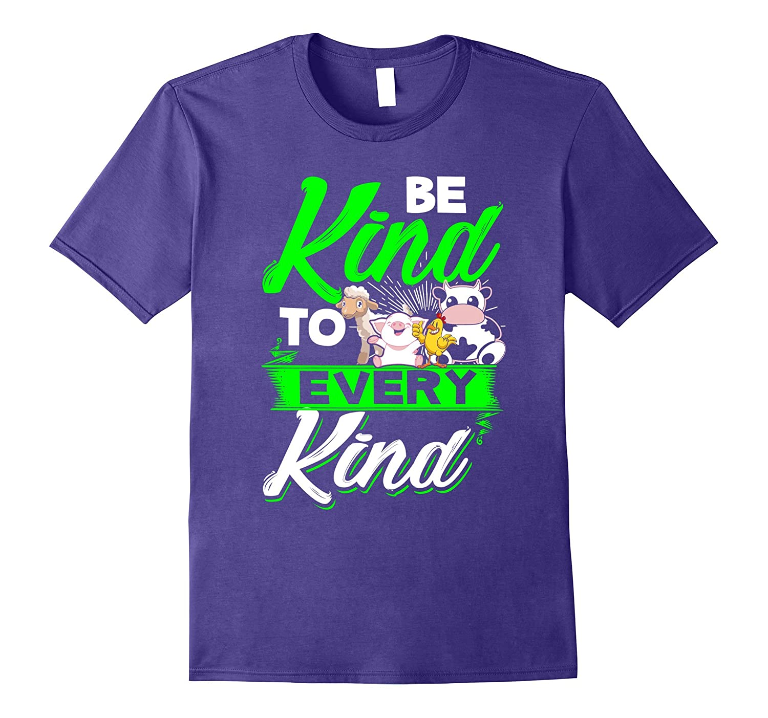 Be Kind To Every Kind Vegan Vegetarian Animal lovers T-Shirt-T-Shirt