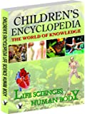 Children's Encyclopedia - Life Science and Human Body: Familiarising Children with the Human Body