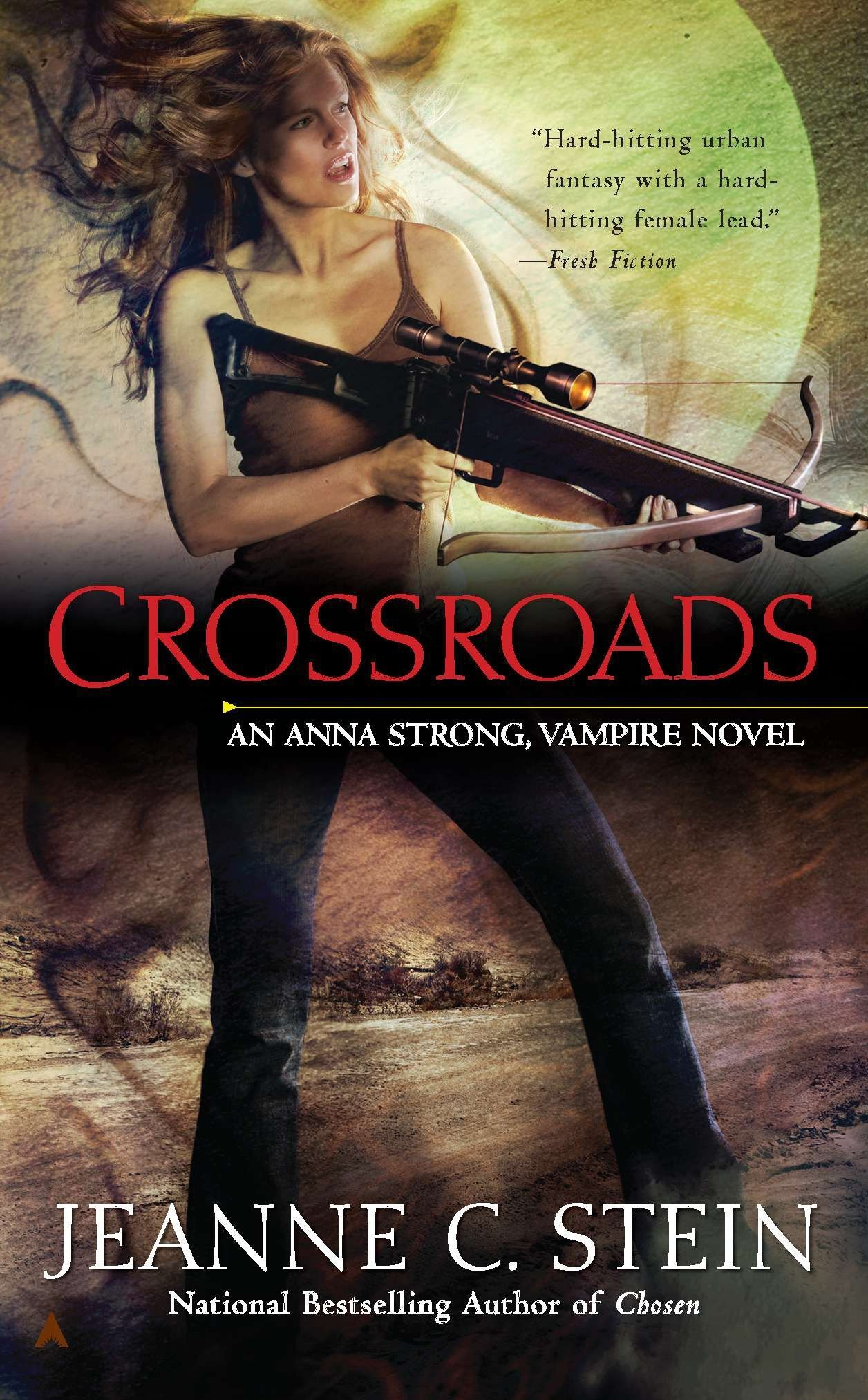 Crossroads Anna Strong Chronicles 7 By Jeanne C Stein