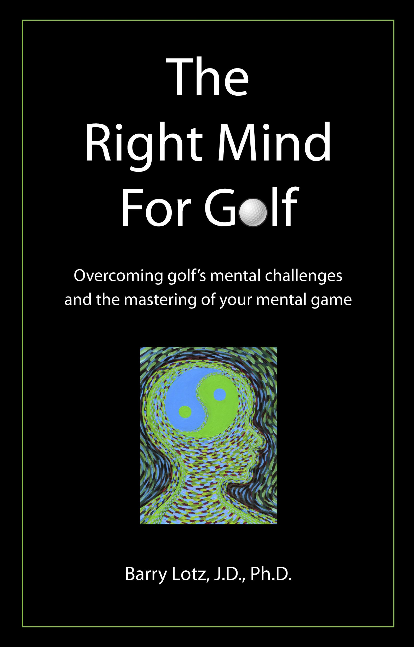 Read Online The Right Mind for Golf (The Right Mind for Golf) PDF